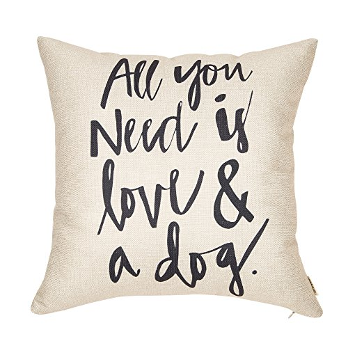 Fjfz All You Need is Love and a Dog Lover Quote Cotton Linen Home Decorative Throw Pillow Case Cushion Cover for Sofa Couch 18 x 18…