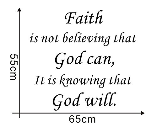 MAFENTTMFaith Is Not Believing That God Can Its Knowing That God Will vinyl lettering wall decal for home decoration Black 22x255