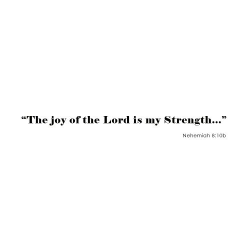 The Joy Of The Lord Is My Strength - Bible scripture Vinyl Lettering wall words quotes graphics decals Art Home decor Black Medium