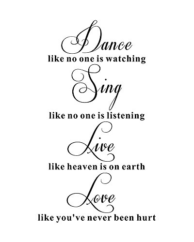 Dance Like No one Watching Sing Like No one is Listening Home Mural DIY Quote Vinyl Wall Sticker Decals Transfer Inspirational Removable Lettering Size2 228 x 393